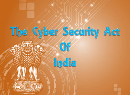 The Cyber Security Act of India