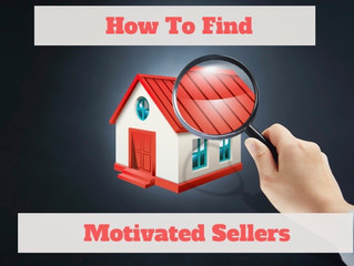 """""""Motivated Sellers"""""""