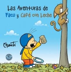 LAS AVENTURAS DE FACU Y CAFE CON LECHE