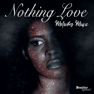 NOTHING LOVE