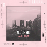 nash-rose-all-of-you.png