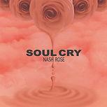 nash-rose-music-soul-cry.jpg