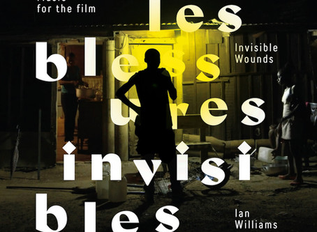 Ian Williams' new album 'Les Blessures Invisibles' (Invisible Wounds) out now on all platforms