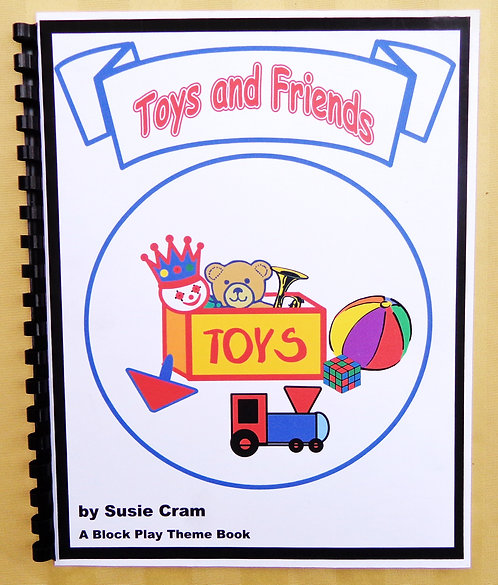 Block Play Theme Book: Toys and Friends