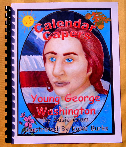 Calendar Capers Theme Book:Young Geo Washington