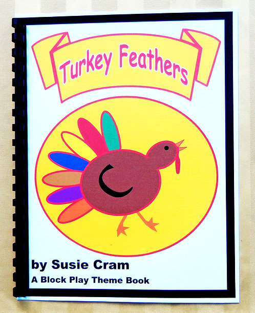 Block Play Theme Book: Turkey Feathers