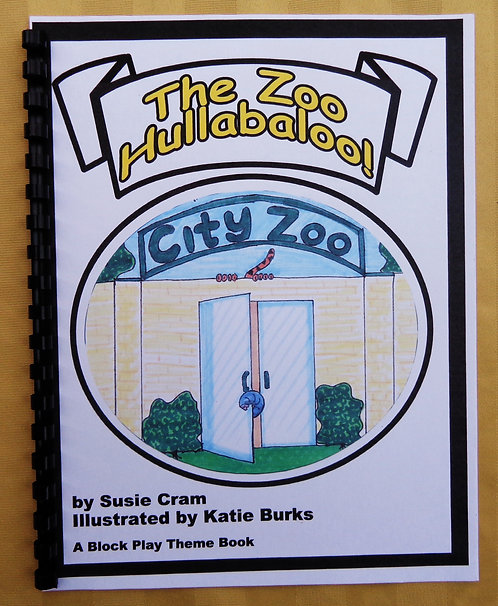 Block Play Theme Book: The Zoo Hullabaloo