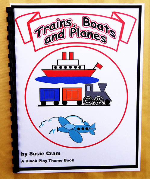 Block Play Theme Book:Trains, Boats, and Planes
