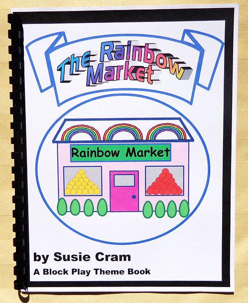 Block Play Theme Book: The Rainbow Market