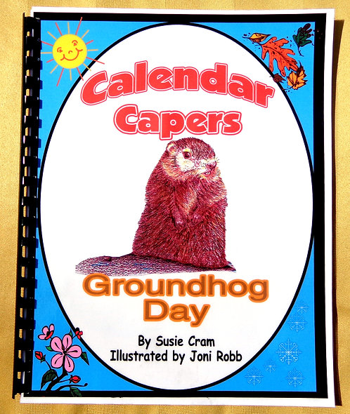 Calendar Capers Theme Book: Groundhog Day