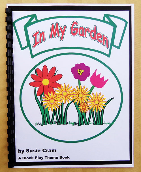 Block Play Theme Book: In My Garden