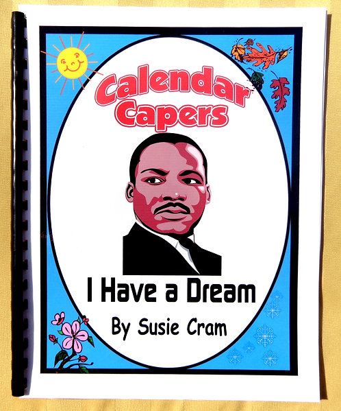 Calendar Capers Theme Book: I Have a Dream