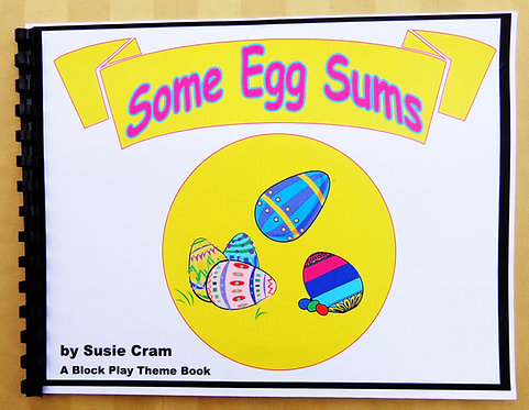 Block Play Theme Book: Some Egg Sums