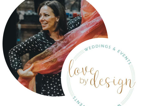 Supplier Focus : Love By Design Weddings & Events