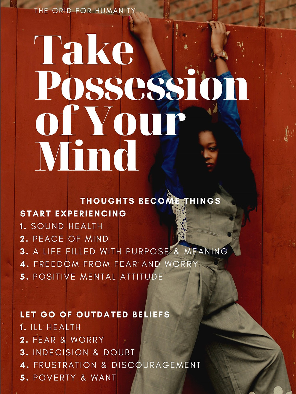 Take Possession Of Your Mind.