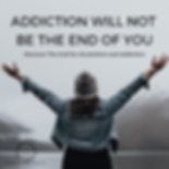 "Woman reaching triumphantly up with the words ""addiction will not be the end of you, discover the grid for alcoholsm and addiction"""