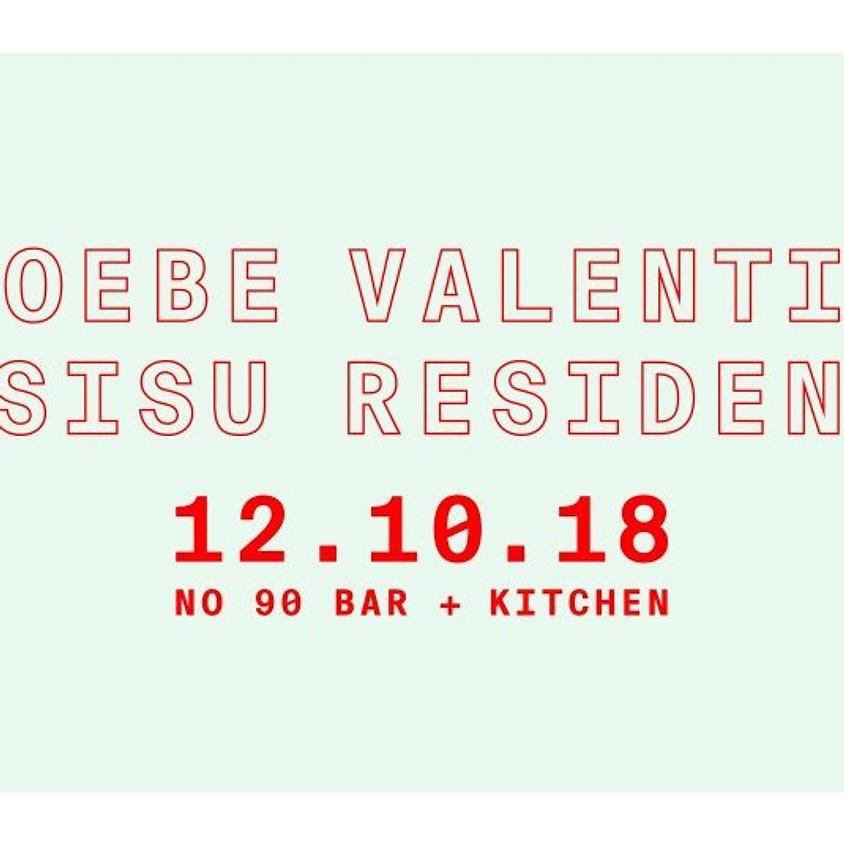 Phoebe Valentine + Sisu Residents