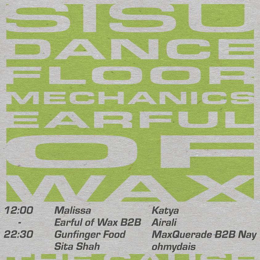 Sisu x Dance Floor Mechanics x Earful of Wax