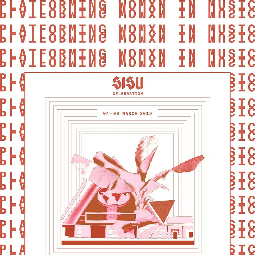 Sisu presents: International Women's Day Celebration 2019