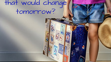 What can you acknowledge today that will change your tomorrow?