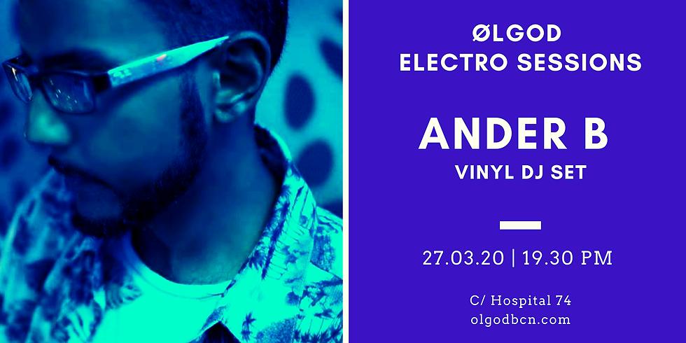 Ølgod Electro Sessions: Ander B (Vinyl Dj Set)