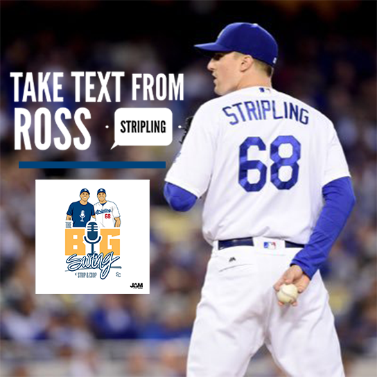 Ross Stripling in Take Text for The Big Swing Podcast