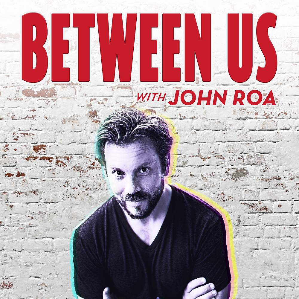 Between Us - John Roa