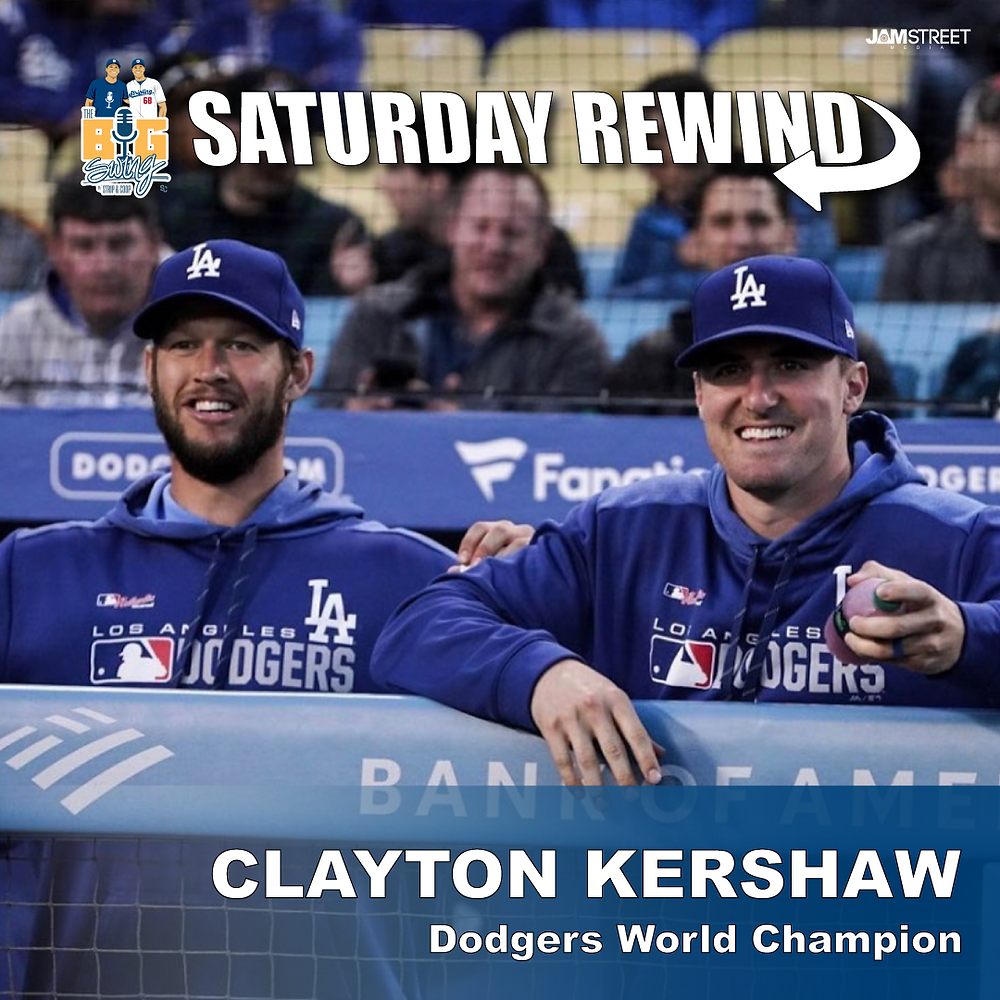 LA Dodgers' pitcher Clayton Kershaw on The Big Swing with Strip and Coop Saturday Rewind