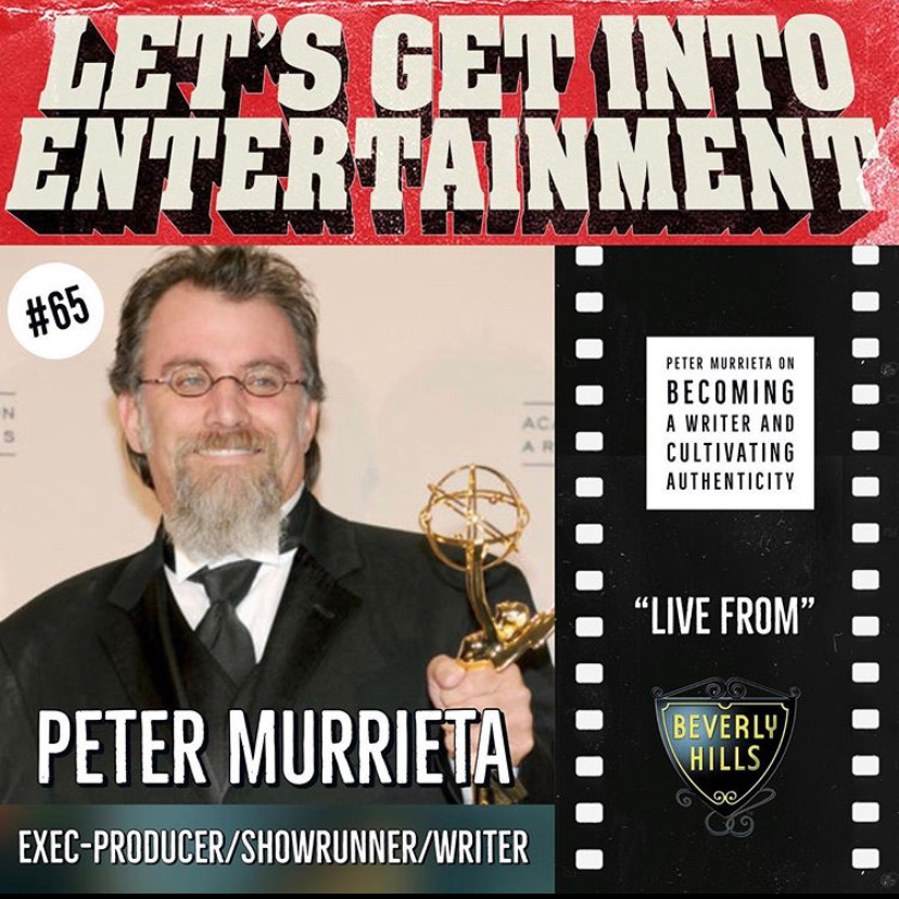 Let's Get Into Entertainment with Mark Roberts and Rod Rinks featuring Peter Murrieta