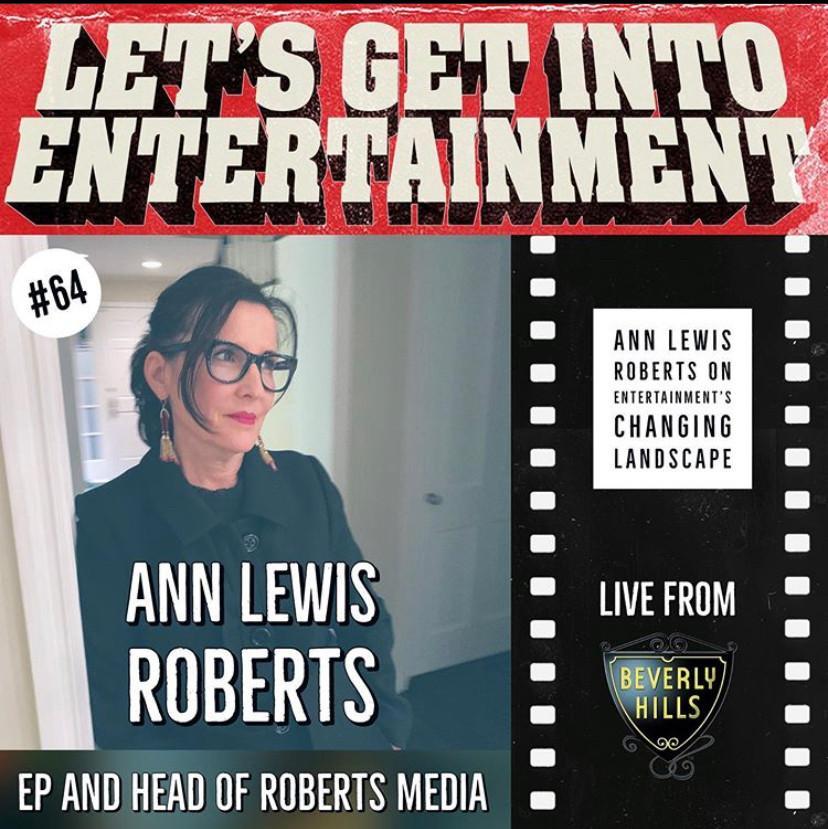 Let's Get Into Entertainment - Ann Lewis Roberts