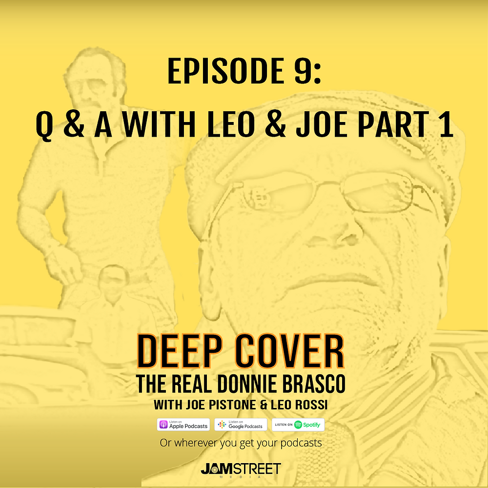 Deep Cover The Real Donnie Brasco Story - Episode 9 - Jam Street Media