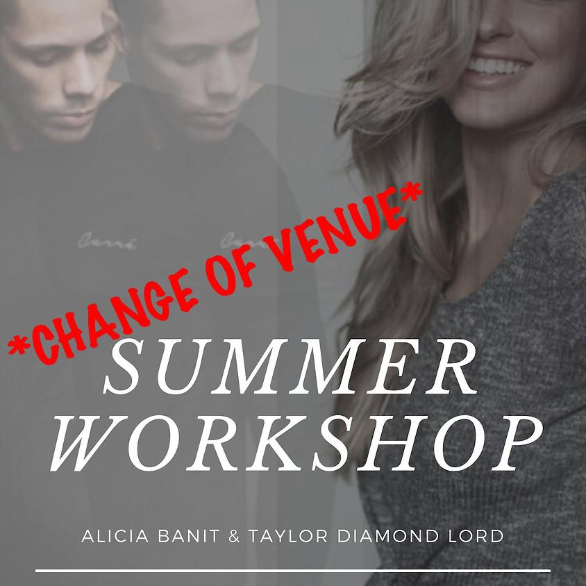 Summer Workshop Feat. Alicia Banit, Taylor Diamond Lord &  Phoebe Belles