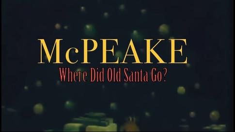 McPEAKE - Where Did Old Santa Go?
