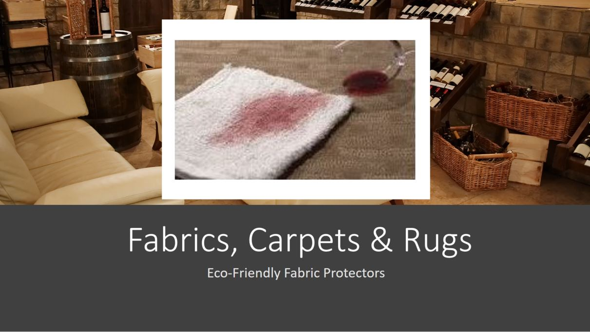 Carpet, Rugs & Fabric Protectors