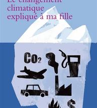 Le changement climatique expliqué à ma fille (Jean-Marc Jancovici)
