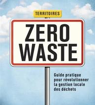 Territoires zero waste (Flore Berlingen, Laura Châtel, Thibault Turchet)