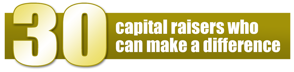 Thirty capital raisers who can make a difference
