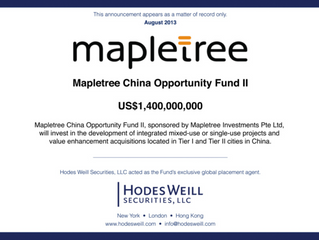 Mapletree China Opportunity Fund II Holds Final Closing at $1.4 billion