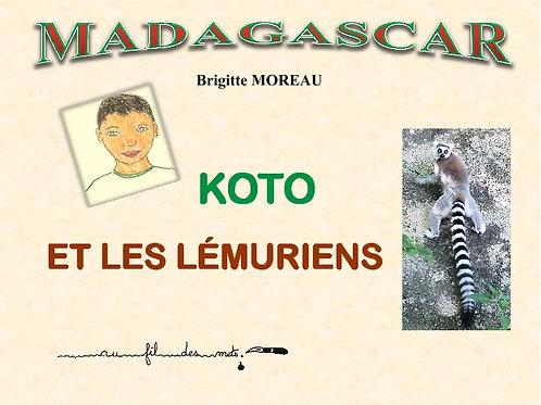 Livre Koto et les Lémuriens - Brigitte Moreau