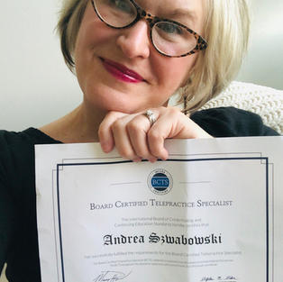 I'm certified in Telepractice.