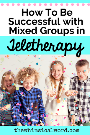 How To Be Successful with Mixed Groups in Teletherapy