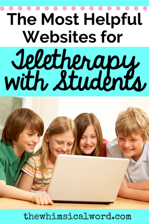 The Most Helpful Websites for Teletherapy with Students