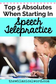 Top 5 Absolutes In Speech Telepractice