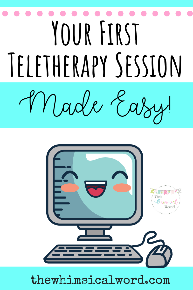 First Teletherapy Session