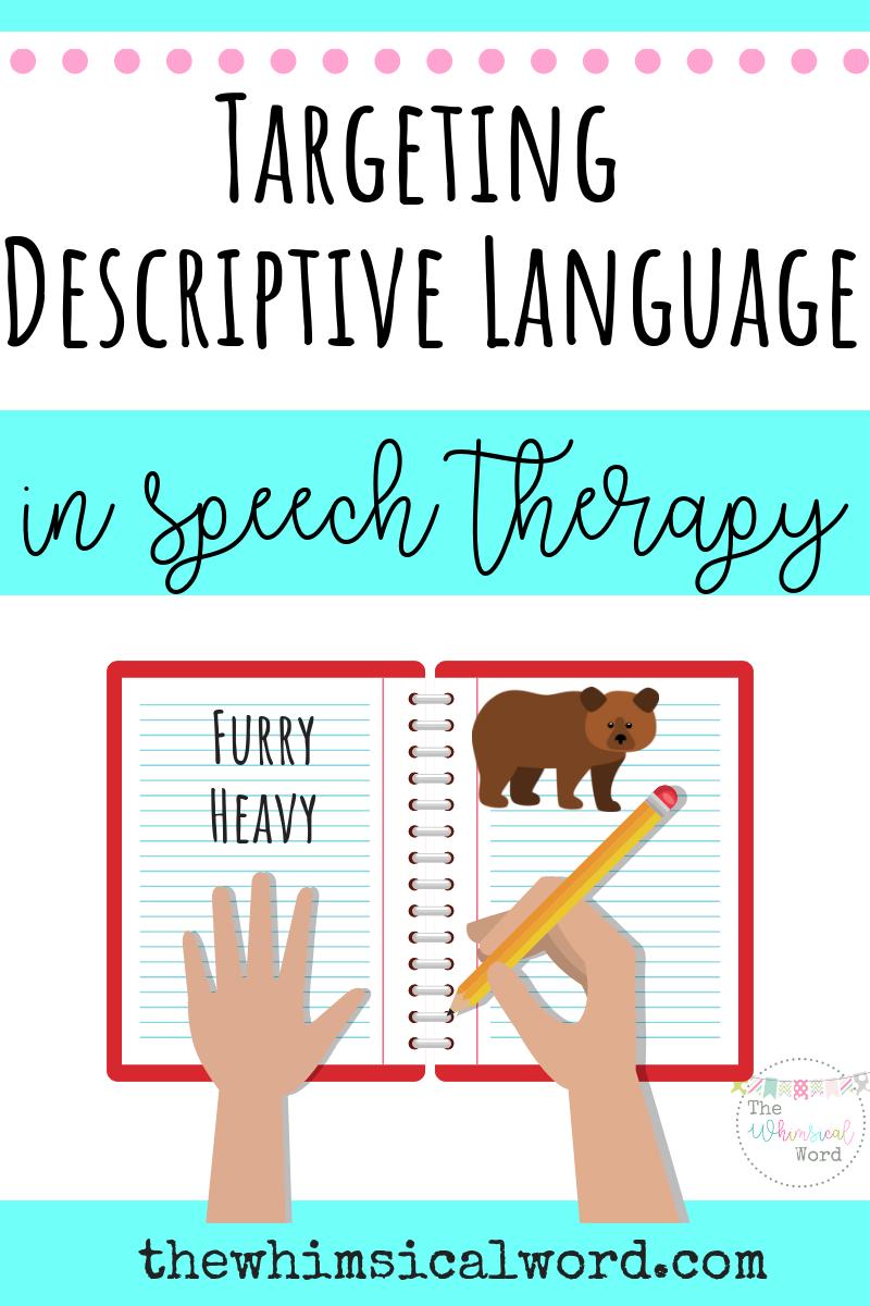 Targeting Descriptive Language