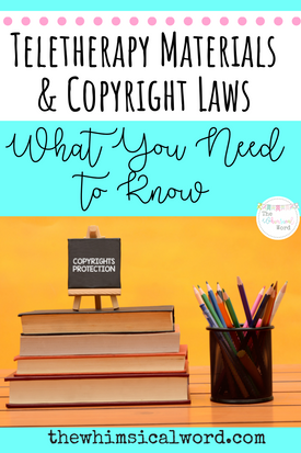 Teletherapy Materials & Copyright Laws: What You Need To Know
