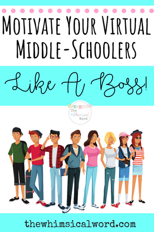 Motivate Your Virtual Middle Schooler: Like A Boss