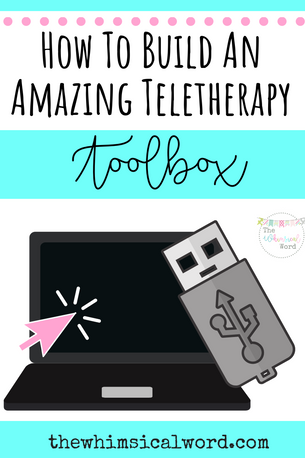 How to Build an Amazing Speech Teletherapy Toolbox