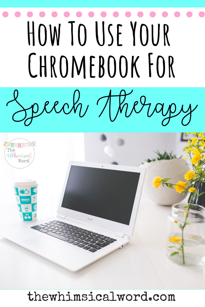 Chromebook Speech Therapy