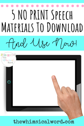 5 NO PRINT Speech Materials to Download Now